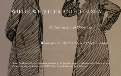 WILDE, WHISTLER AND CHELSEA  25 APRIL 2018